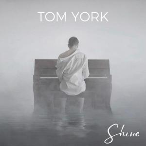Tom York Shine