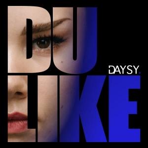 DAYSY Du Like