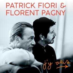 Patrick Fiori et Florent Pagny J'y vais