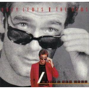 Huey Lewis And The News I Want A New Drug