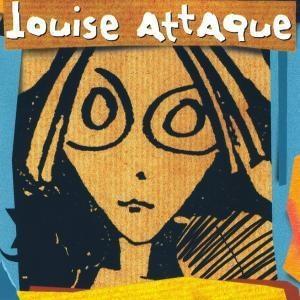 Louise Attaque Tu dis rien