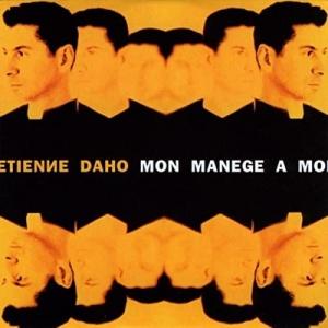 Étienne Daho Mon manège à moi
