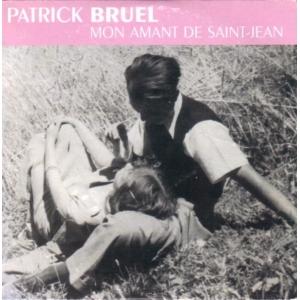 Patrick Bruel Mon Amant De Saint-Jean