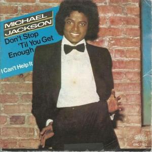 Michael Jackson Don't Stop 'Til You Get Enough