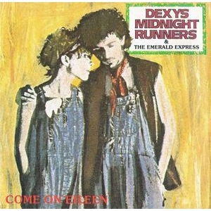 Dexys Midnight Runners Come On Eileen