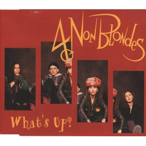 4 Non Blondes What's Up?