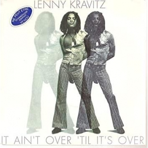 Lenny Kravitz It Ain't Over 'Til It's Over
