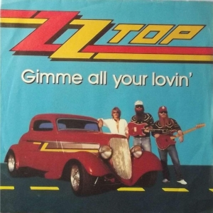 ZZ Top Gimme All Your Lovin'