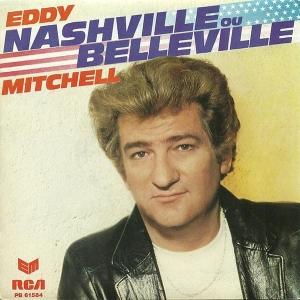 Eddy Mitchell Nashville ou Belleville