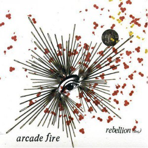 Arcade Fire Rebellion