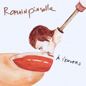 ROMAIN PINSOLLE A L'ENVERS