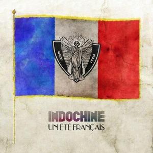 Indochine Un Eté Français