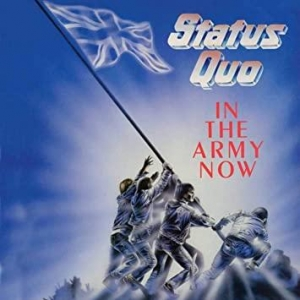 Status Quo In The Army Now (Edit)