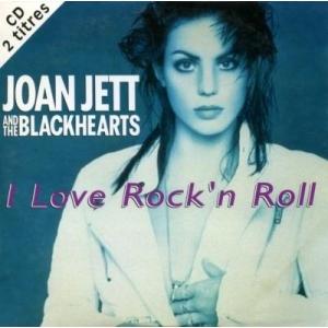 Joan Jett & The Blackhearts I Love Rock'n'roll