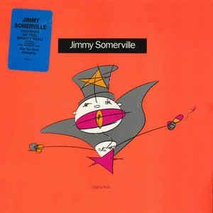 Jimmy Sommerville You Make Me Feel (Mighty Real)