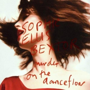 Sophie Ellis-Bextor Murder On The Dancefloor