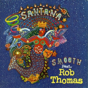 Santana Ft. Rob Thomas Smooth