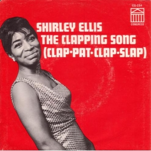 Shirley Ellis The Clapping Song (Clap Pat Clap Slap)