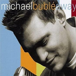 Michael Buble Sway
