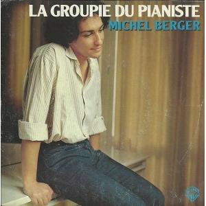 Michel Berger La Groupie du pianiste