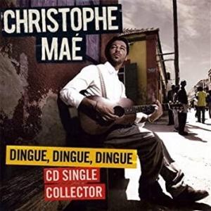 Christophe Maé Dingue, dingue, dingue