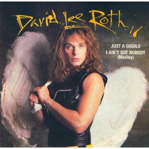 David Lee Roth Just A Gigolo / I Ain't Got Nobody