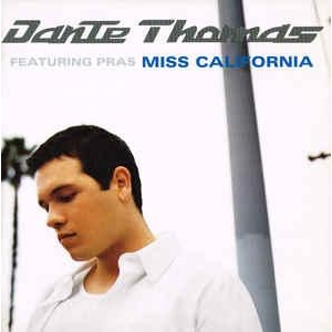 Dante Thomas Ft. Pras Miss California