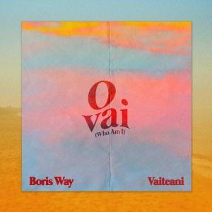 Boris Way Ft. Vaitena O Vai (Who Am I)