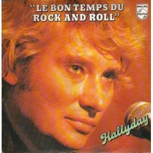 Johnny Hallyday Le bon temps du rock and roll