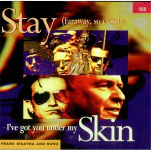 U2 Stay (Faraway, so close!)