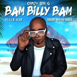 Crazy Sir G Bam Billy Bam (Version Espagnole)