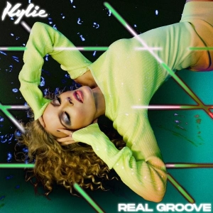 Kylie Minogue Real Groove