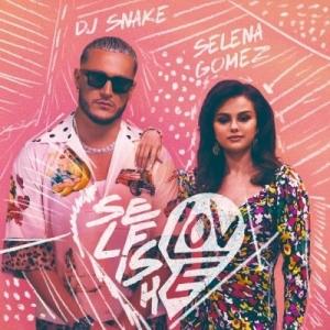 DJ Snake ft. Selena Gomez Selfish Love