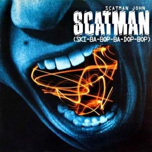 Scatman John Scatman (Ski-Ba-Bop-Ba-Dop-Bop)