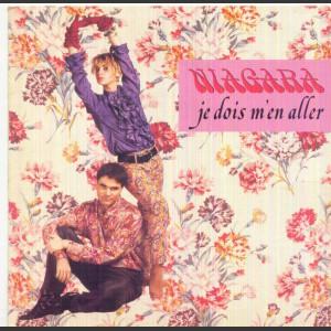 Niagara Je dois m'en aller
