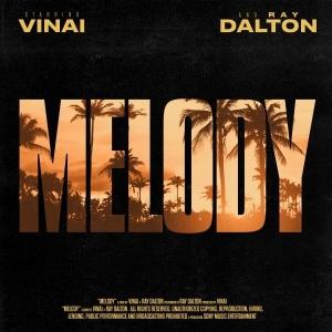 VINAI x Ray Dalton Melody