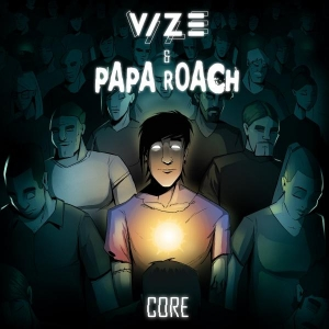 VIZE, Papa Roach Core (That's Who We Are)