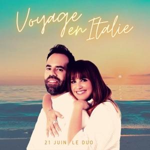 21 Juin le Duo Voyage en Italie