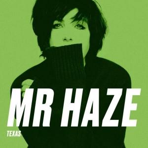 Texas Mr Haze