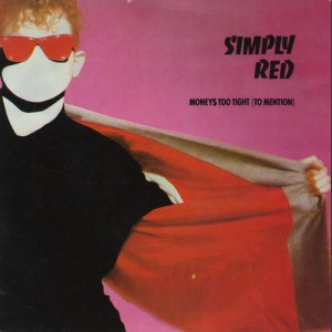 Simply Red Money's Too Tight To Mention
