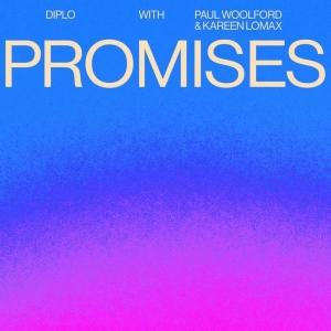 Diplo , Paul Woolford & Kareen Lomax Promises