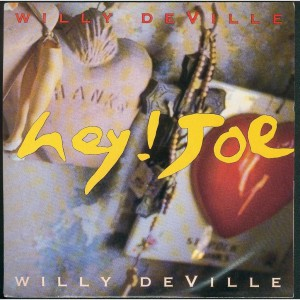 Willy Deville Hey Joe