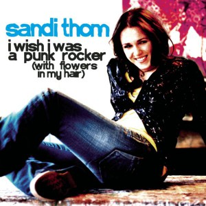 Sandi Thom I Wish I Was A Punk Rocker (With Flowers In My Hair)
