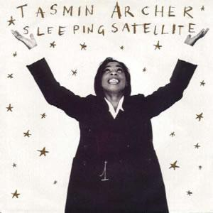 Tasmin Archer Sleepin' Satellite
