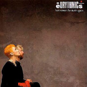 Eurythmics Here Comes The Rain Again