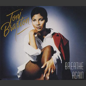 Toni Braxton Breath again