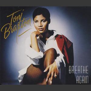 Toni Braxton Breath again