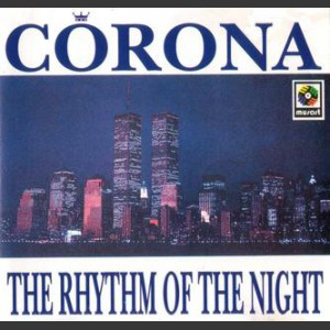 Corona The Rythm Of The Night
