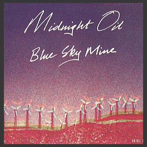 Midnight Oil Blue Sky Mine