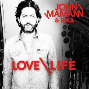 John Mamann Love Life (feat.kika)